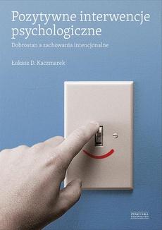 Pozytywne interwencje psychologiczne