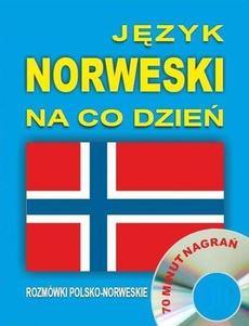 Język norweski na co dzień. Rozmówki polsko-norweskie