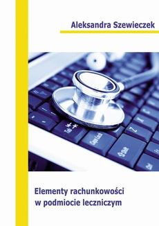 Elementy rachunkowości w podmiocie leczniczym