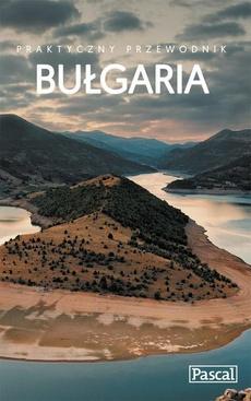 Bułgaria - Praktyczny przewodnik