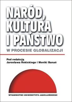 Naród, kultura i państwo w procesie globalizacji