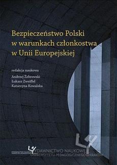 Bezpieczeństwo Polski w warunkach członkostwa w Unii Europejskiej