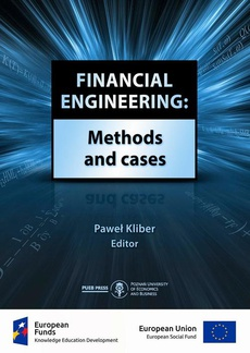 Financial engineering: Methods and cases