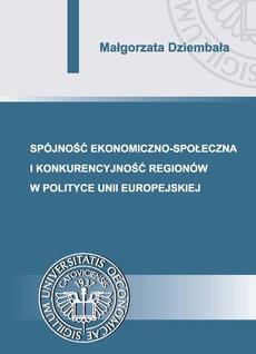 Spójność ekonomiczno-społeczna i konkurencyjność regionów w polityce Unii Europejskiej