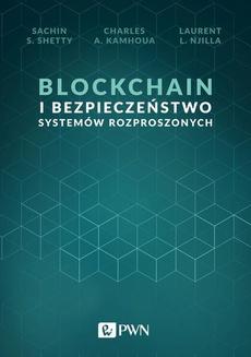 Blockchain i bezpieczeństwo systemów rozproszonych