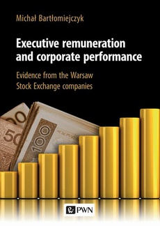 Executive remuneration and corporate performance