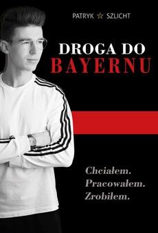Droga do Bayernu