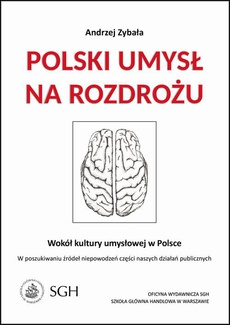 Polski umysł na rozdrożu.