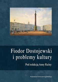 Fiodor Dostojewski i problemy kultury