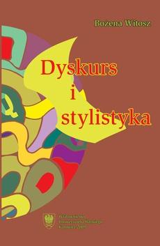 Dyskurs i stylistyka - rozdz 2 cz 1, Kontekstualizacja stylu Nowe horyzontyi nowe kategorie analizy stylistycznej