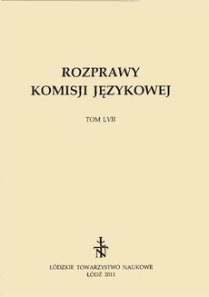 Rozprawy Komisji Językowej ŁTN t. LVII