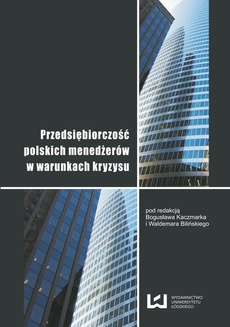 Przedsiębiorczość polskich menedżerów w warunkach kryzysu