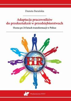 Adaptacja pracowników do przekształceń w przedsiębiorstwach