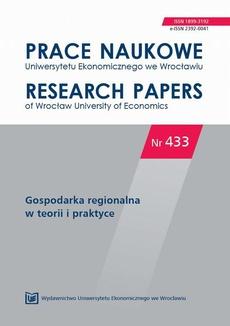 Prace Naukowe Uniwersytetu Ekonomicznego we Wrocławiu nr. 433 Gospodarka regionalna w teorii i praktyce