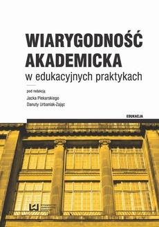 Wiarygodność akademicka w edukacyjnych praktykach