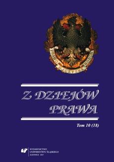 Z Dziejów Prawa. T. 10 (18) - 14 Kronika Katedry Historii Prawa za rok 2016 (Opracowali Tomasz Adamczyk, Grzegorz Nancka)
