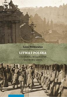 Litwa i Polska. Stosunki wzajemne do roku 1939