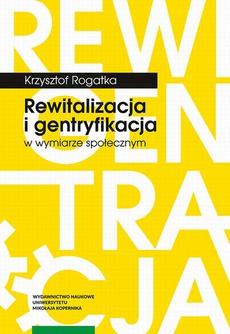 Rewitalizacja i gentryfikacja w wymiarze społecznym