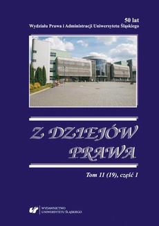 Z Dziejów Prawa. T. 11 (19) część 1
