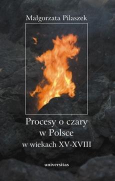 Procesy o czary w Polsce w wiekach XV - XVII