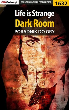 Life is Strange - Dark Room - poradnik do gry