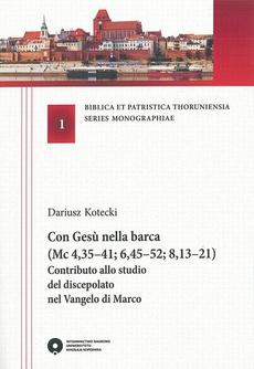 Con Gesu nella barca (Mc 4,35-41; 6,45-52; 8,13-21). Contributo allo studio del discepolato nel Vangelo di Marco