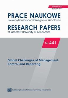 Prace Naukowe Uniwersytetu Ekonomicznego we Wrocławiu nr 441. Global Challenges of Management Control and Reporting