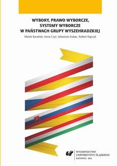 Wybory, prawo wyborcze, systemy wyborcze w państwach Grupy Wyszehradzkiej