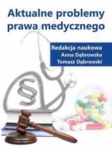 Aktualne problemy prawa medycznego