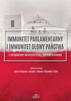 Immunitet parlamentarny i immunitet głowy państwa