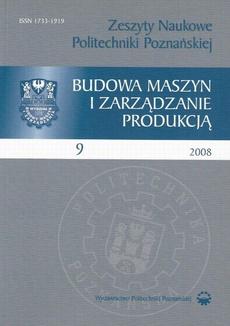 Zeszyt Naukowy Budowa Maszyn i Zarządzanie Produkcją 9/2008