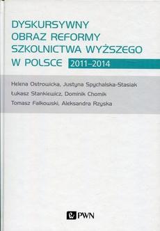 Dyskursywny obraz reformy szkolnictwa wyższego w Polsce 2011-2014