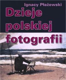 Dzieje polskiej fotografii