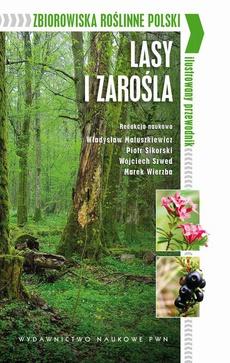Zbiorowiska roślinne Polski. Lasy i zarośla