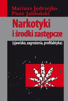 Narkotyki i środki zastępcze
