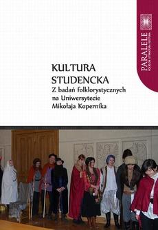 Kultura studencka. Z badań folklorystycznych na Uniwersytecie Mikołaja Kopernika