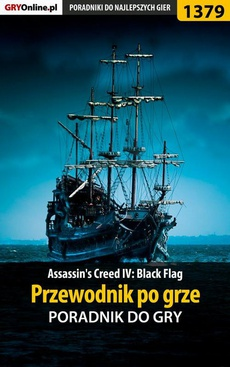 Assassin's Creed IV: Black Flag - przewodnik po grze
