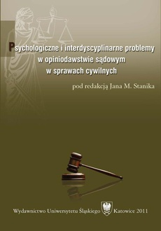 Psychologiczne i interdyscyplinarne problemy w opiniodawstwie sądowym w sprawach cywilnych - 11 Opinia biegłego w kanonicznym procesie o stwierdzenie nieważności małżeństwa