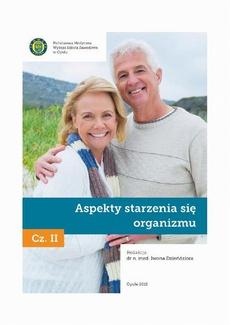 Aspekty starzenia się organizmu. Cz. 2