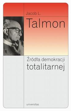Źródła demokracji totalitarnej