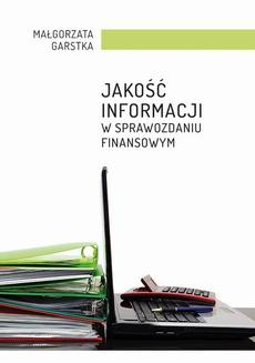 Jakość informacji w sprawozdaniu finansowym