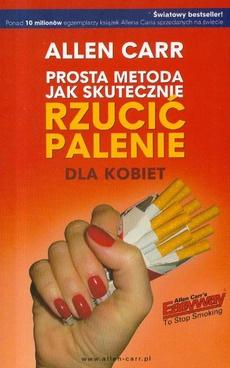 Prosta metoda jak skutecznie rzucić palenie dla kobiet