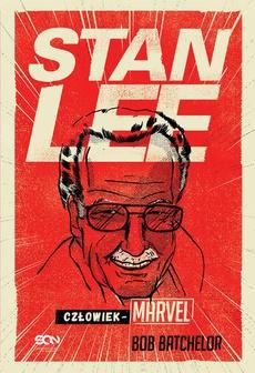 Stan Lee Człowiek-Marvel