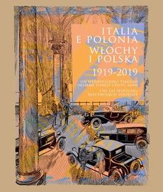 Italia e Polonia (1919-2019) / Włochy i Polska (1919-2019)