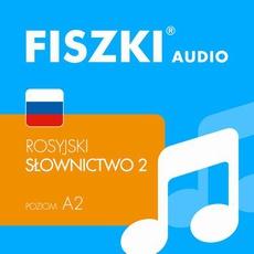 FISZKI audio – j. rosyjski – Słownictwo 2