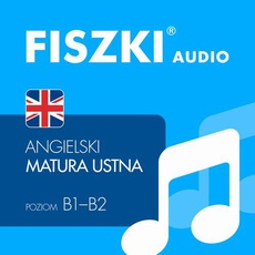 FISZKI audio – j. angielski – Matura ustna
