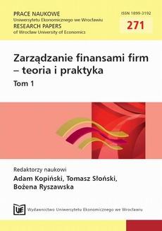 Zarządzanie finansami firm - teoria i praktyka. Tom 1. PN 271