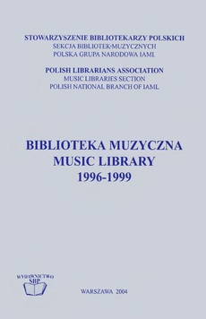 Biblioteka muzyczna. Music Library. 1996-1999