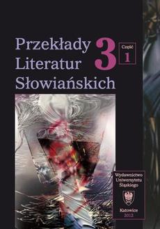 """Przekłady Literatur Słowiańskich. T. 3. Cz. 1: Bariery kulturowe w przekładzie artystycznym - 16 Oblicza melancholii. """"Szafa"""" Olgi Tokarczuk i jej chorwacki przekład"""