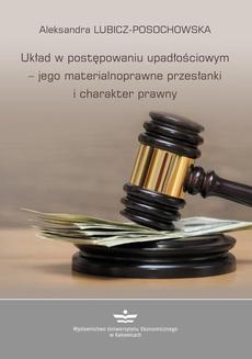 Układ w postępowaniu upadłościowym – jego materialnoprawne przesłanki i charakter prawny